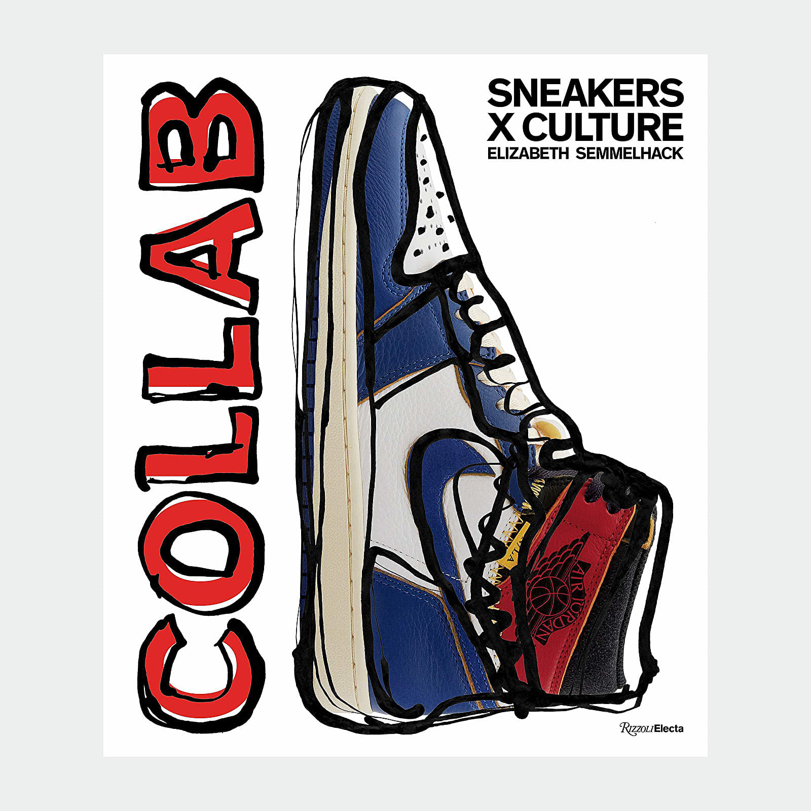 Publications Sneakers x Culture Collab By Elizabeth Semmelhack